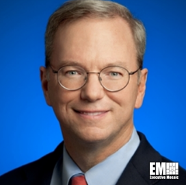 Tech Leaders Call on DOD to Accelerate Commercial Tech Adoption; Eric Schmidt Quoted